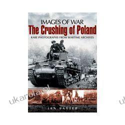 The Crushing of Poland (Paperback) Pozostałe