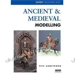 Ancient and Medieval Modelling Peter Armstrong Samochody