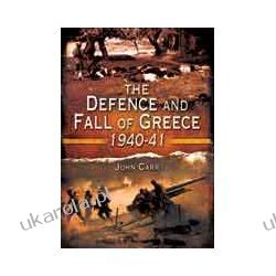 The Defense and Fall of Greece 1940-1941 Pozostałe