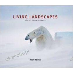 Living Landscapes: Animals in Their Environments Kalendarze ścienne