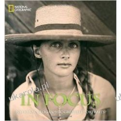 In Focus: National Geographic Greatest Portraits (National Geographic Collectors) Lotnictwo