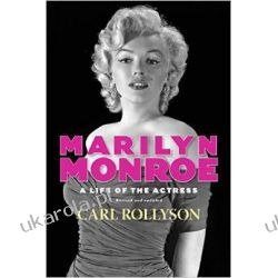 Marilyn Monroe: A Life of the Actress, Revised and Updated (Hollywood Legends)  Zagraniczne