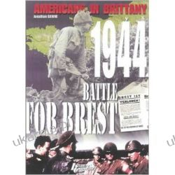 Americans in Brittany, 1944: The Battle for Brest  Pozostałe