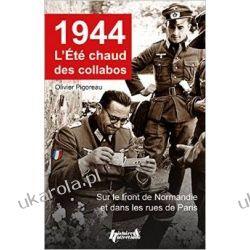 1944, L'Ete Chaud Des Collabos: Du Front de Normandie Aux Rue de Paris Broń pancerna