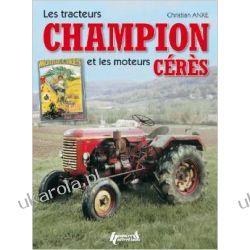 Tracteurs Champion Et Les Mouteures Ceres Samochody