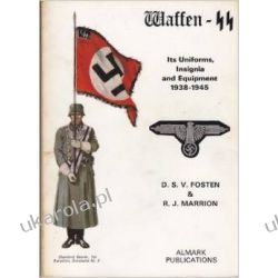 Waffen-SS: Its Uniforms, Insignia and Equipment, 1939-45 Kalendarze ścienne