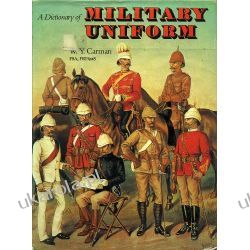 Dictionary of Military Uniforms Historyczne