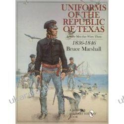 UNIFORMS OF THE REPUBLIC OF TEXAS Historyczne