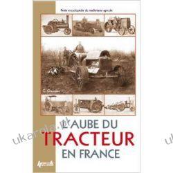 L'aube Du Tracteur En France (Fied Tractors) Pozostałe