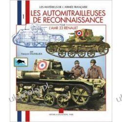 Les Automitrailleuses De Reconnaissance: L Amr 33 Renault Szycie, krawiectwo