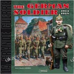 The German Infantryman 1914-1918 (Great War (Unnumbered)) Mundury, odznaki i odznaczenia