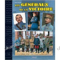 Les Generaux de la Victoire: Tome 2 (Grande Guerre) Mundury, odznaki i odznaczenia