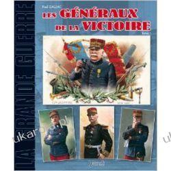 Les Generaux de la Victoire: Tome 1 (Grande Guerre) Pozostałe