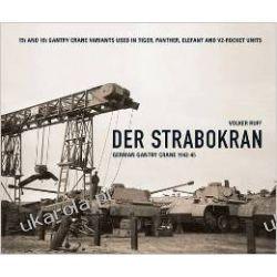 Der Strabokran: German Gantry Crane 1942-4 Europa z Rosją