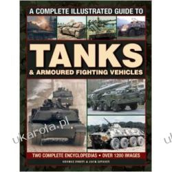 Acomplete Illustrated Guide to Tanks & Armoured Fighting Vehicles: Two complete encyclopedias - Over 1000 images Kalendarze ścienne