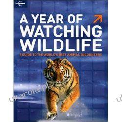 A Year of Watching Wildlife Zagraniczne
