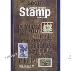 Scott 2015 Standard Postage Stamp Catalogue Volume 2: Countries of the World C-F (Scott Standard Postage Stamp Catalogue)