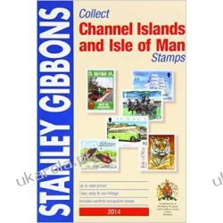 Stanley Gibbons 2014: Collect Channel Islands and Island of Man Stamp (Commonwealth Comprehensive) Literatura