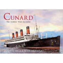 Cunard: The Golden Years in Color Pozostałe