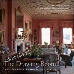 The Drawing Room: English Country House Decoration Pozostałe