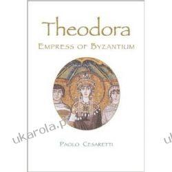 Theodora: Empress of Byzantium (Mark Magowan Books) Kalendarze książkowe