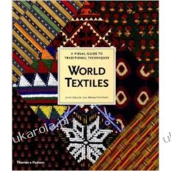 World Textiles: A Visual Guide to Traditional Techniques Pozostałe