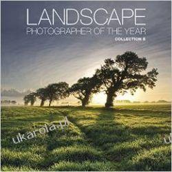 Landscape Photographer of the Year 8 Albumy i książki