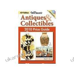 Warman's Antiques & Collectibles Price Guide With DVD Ellen Schroy; Mark Moran Pozostałe