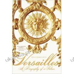 Versailles: A Biography of a Palace Kalendarze książkowe