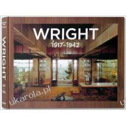 Frank Lloyd Wright: v. 2: Complete Works 1917-1942 Historyczne
