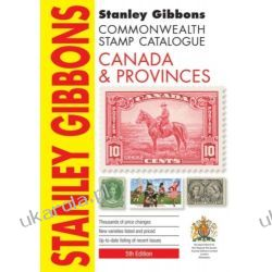 Stanley Gibbons: Canada & Provinces Catalogue Literatura