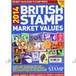 British Stamp Market Values 2014 Filatelistyka