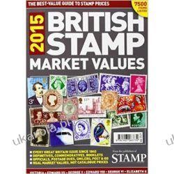 British Stamp Market Values 2015 Filatelistyka