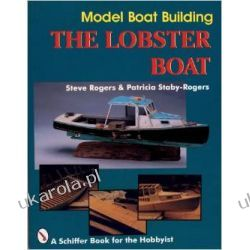 MODEL BOAT BUILDING (Schiffer Book for the Hobbyist) Pozostałe
