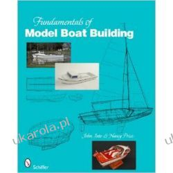 Fundamentals of Model Boat Building Poradniki