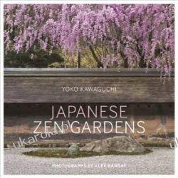 Japanese Zen Gardens Yoko Kawaguchi Alex Ramsay Pozostałe