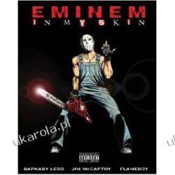 Eminem: In My Skin Biografie, wspomnienia