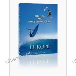 The Kite and Windsurfing Guide Europe: The First Comprehensive Spotguide for Kitesurfing and Windsurfing in Europe Kalendarze ścienne