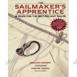 Sailmaker's Apprentice: A Guide for the Self-reliant Sailor Historyczne