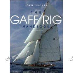 The Gaff Rig Handbook: History, Design, Techniques, Developments Kalendarze ścienne