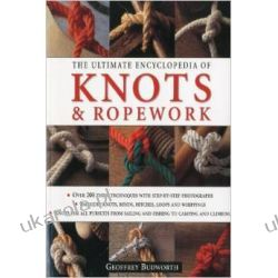 The Ultimate Encyclopedia of Knots & Ropework Pozostałe