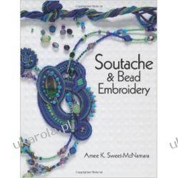 Soutache & Bead Embroidery Pozostałe