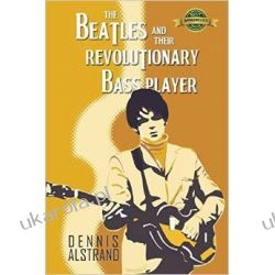 The Beatles and their Revolutionary Bass Player
