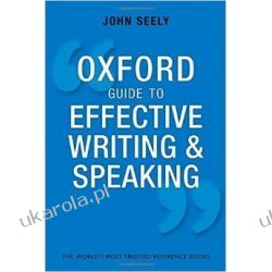 Oxford Guide to Effective Writing and Speaking: How to Communicate Clearly Pozostałe