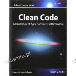 Clean Code: A Handbook of Agile Software Craftsmanship (Robert C. Martin) Zagraniczne