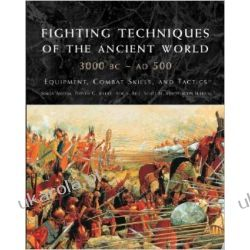 Fighting Techniques of the Ancient World 3000 BC-500 AD: Equipment, Combat Skills, and Tactics Kalendarze ścienne