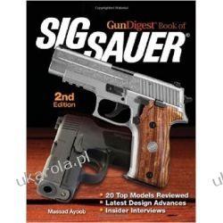 Gun Digest Book of SIG-Sauer Historyczne