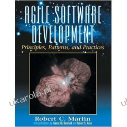 Agile Software Development, Principles, Patterns, and Practices  Pozostałe