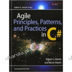 Agile Principles, Patterns, and Practices in C# Pozostałe