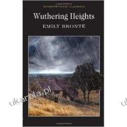 Wuthering Heights (Wordsworth Classics) Wichrowe Wzgórza - Emily Bronte Lotnictwo
